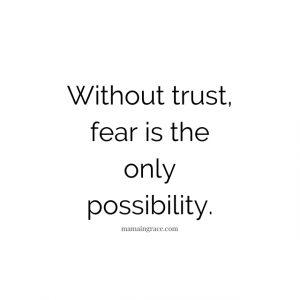 without trust