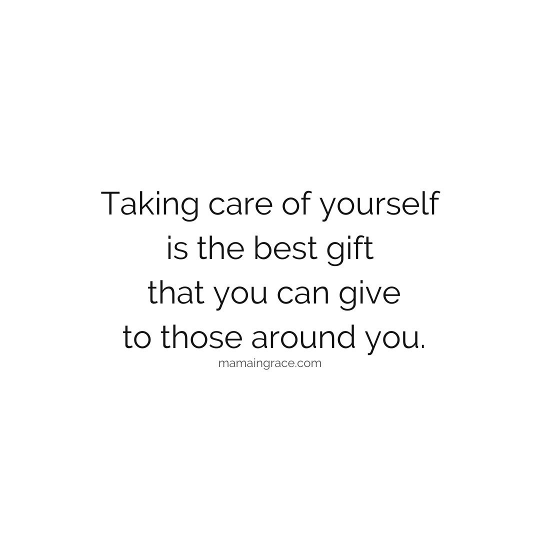 taking care of yourself is the best gift