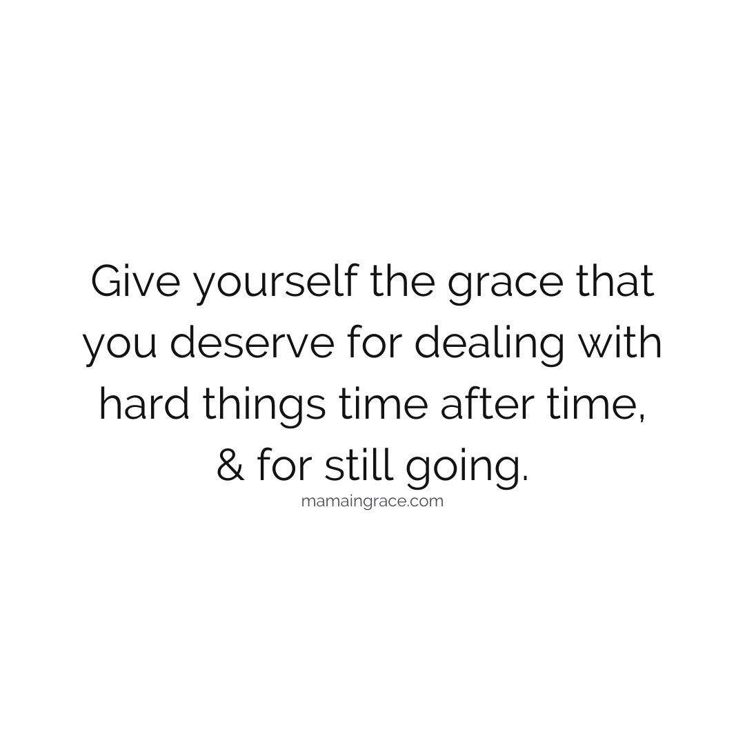 give yourself grace you deserve