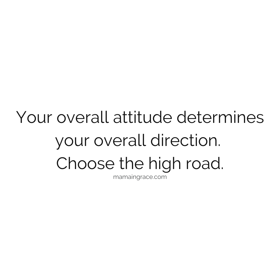 choose the high road