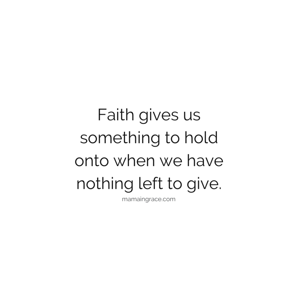 what faith gives
