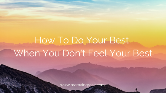 how to do your best