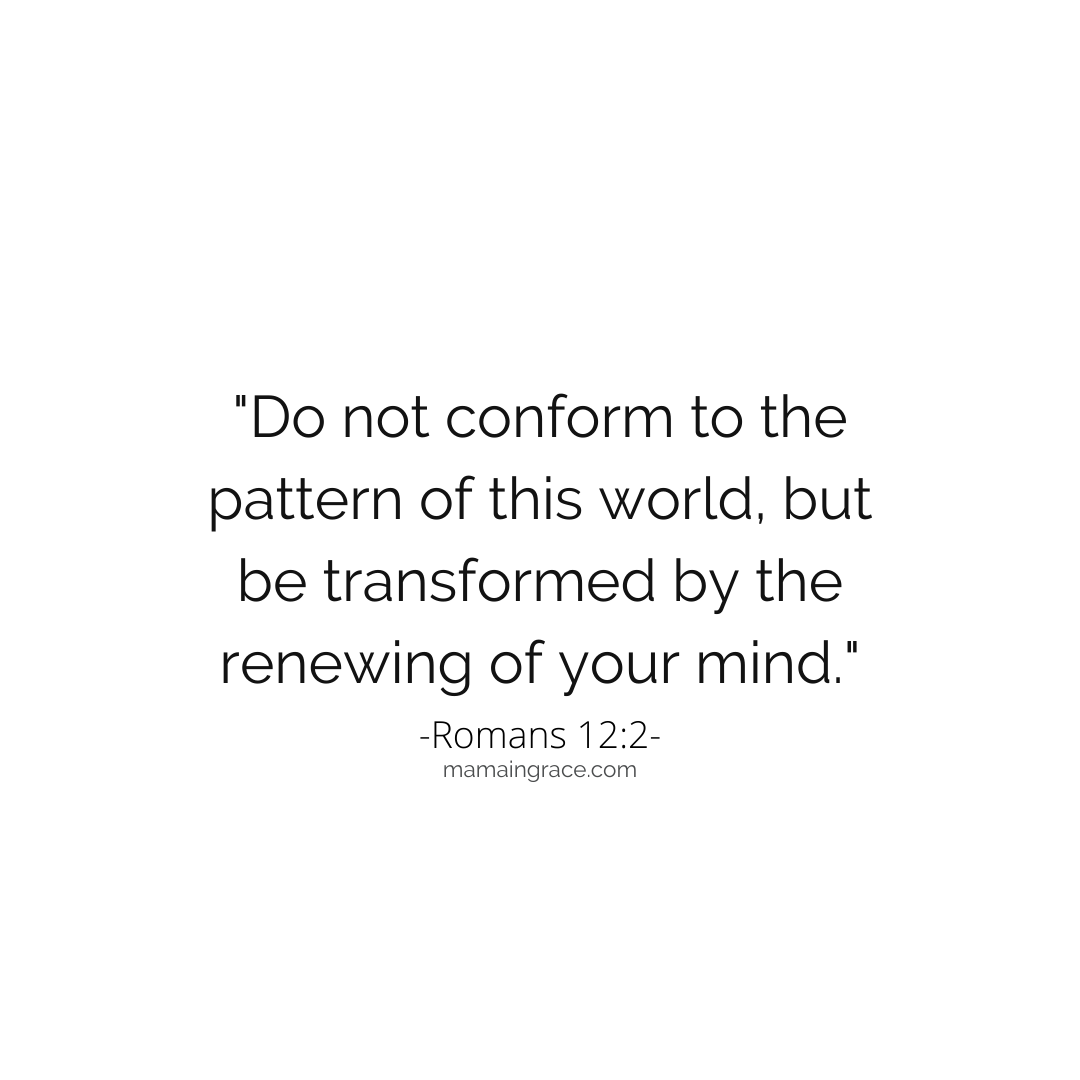 romans 12-2 do not conform
