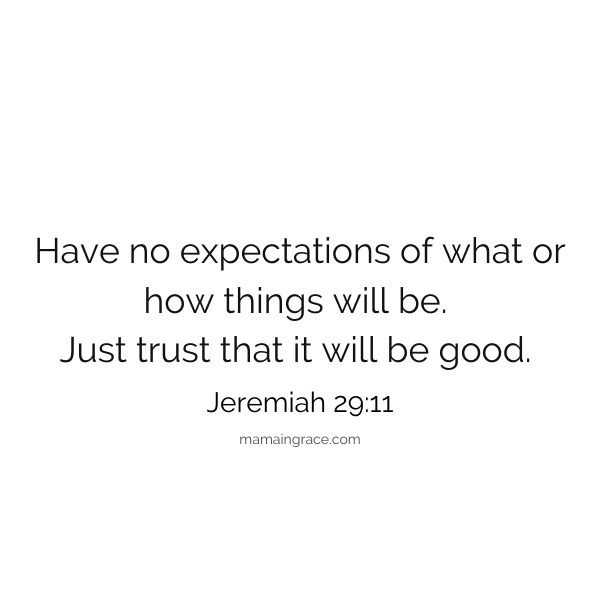 trust that it will be good